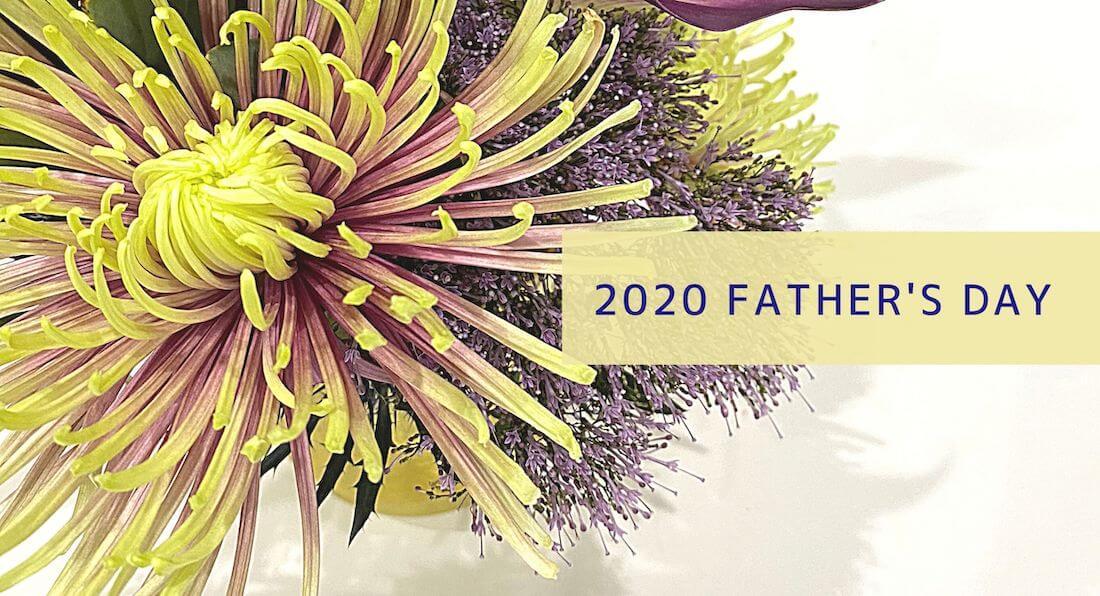 2020年 父の日のプレゼントは「おしゃれな花」を贈ろう